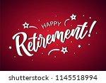 happy retirement lettering card ... | Shutterstock .eps vector #1145518994