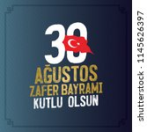 30 august zafer bayrami victory ... | Shutterstock .eps vector #1145626397