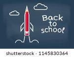 back to school. painted rocket... | Shutterstock .eps vector #1145830364