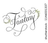 fantasy text calligraphy with... | Shutterstock .eps vector #1146031337