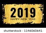 2019 happy new year. golden... | Shutterstock . vector #1146060641