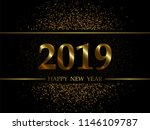 2019 new year black background... | Shutterstock .eps vector #1146109787