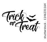 trick or treat   halloween... | Shutterstock .eps vector #1146231164