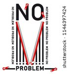 vector slogan no problem zipper ... | Shutterstock .eps vector #1146397424