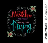 mistakes are proof that you are ... | Shutterstock .eps vector #1146532214