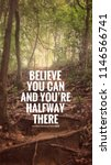 Small photo of Motivational and inspirational quote - Believe you can and you're halfway there. Blurred vintage styled background.