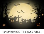 halloween background and scary... | Shutterstock .eps vector #1146577361