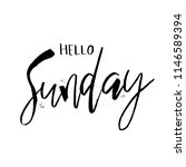 hello sunday. funny morning... | Shutterstock .eps vector #1146589394