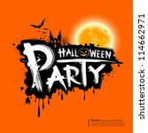 happy halloween party text... | Shutterstock .eps vector #114662971