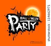 happy halloween party text... | Shutterstock .eps vector #114662971
