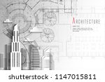 architecture and blueprint... | Shutterstock .eps vector #1147015811