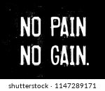 no pain no gain creative...   Shutterstock . vector #1147289171