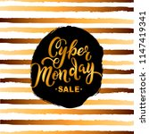 cyber monday sale. hand drawn... | Shutterstock .eps vector #1147419341