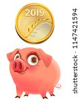 2019 gold coin and funny pig... | Shutterstock .eps vector #1147421594
