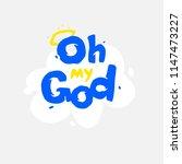 the inscription oh my god....   Shutterstock .eps vector #1147473227