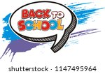 text back to school. in the... | Shutterstock .eps vector #1147495964