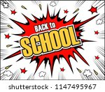 text back to school. in the... | Shutterstock .eps vector #1147495967