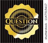 question gold badge or emblem | Shutterstock .eps vector #1147515617