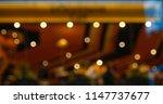 bokeh light night restaurant... | Shutterstock . vector #1147737677