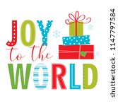 joy to the world christmas... | Shutterstock .eps vector #1147797584