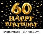 raster copy happy birthday 60th ... | Shutterstock . vector #1147867694