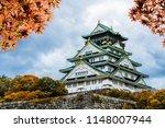 osaka castle in osaka kansai... | Shutterstock . vector #1148007944