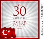 30 agustos zafer bayrami vector ... | Shutterstock .eps vector #1148686031
