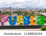 puebla sign over looking the... | Shutterstock . vector #1148836334