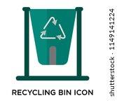 recycling bin icon vector... | Shutterstock .eps vector #1149141224