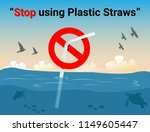 stop using plastic straws  stop ... | Shutterstock .eps vector #1149605447