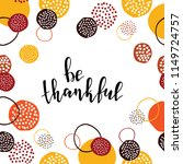 autumn card template with hand... | Shutterstock .eps vector #1149724757