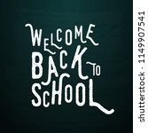 welcome back to school text... | Shutterstock .eps vector #1149907541