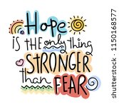 hope is the only thing stronger ... | Shutterstock . vector #1150168577