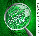 cyber security law digital... | Shutterstock . vector #1150249091