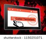 cyber terrorism online... | Shutterstock . vector #1150251071