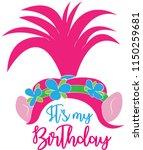 It Is My Birthday. Troll Head...