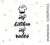 lettering poster for kitchen ... | Shutterstock .eps vector #1150291511