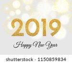 2019 happy new year. gold... | Shutterstock . vector #1150859834