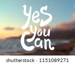 yes you can. hand drawn... | Shutterstock .eps vector #1151089271