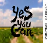 yes you can. hand drawn... | Shutterstock .eps vector #1151089274