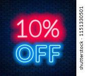 10 percent off neon lettering... | Shutterstock .eps vector #1151330501