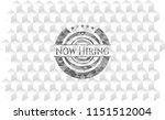 now hiring grey badge with...   Shutterstock .eps vector #1151512004
