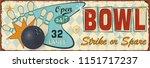 vintage bowling  metal sign. | Shutterstock .eps vector #1151717237