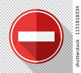 no entry traffic sign in flat... | Shutterstock .eps vector #1151818334