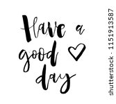 have a good day. inspirational... | Shutterstock .eps vector #1151913587