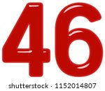 numeral 46  forty six  isolated ... | Shutterstock . vector #1152014807