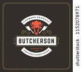 butcher shop logo vector... | Shutterstock .eps vector #1152078971