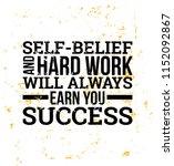 self belief and hard work... | Shutterstock .eps vector #1152092867