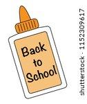 back to school glue | Shutterstock . vector #1152309617