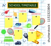 template school timetable for... | Shutterstock .eps vector #1152323804